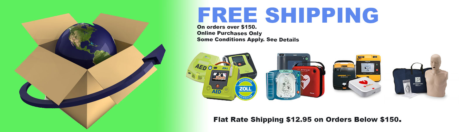 Free Shipping on orders over $150 (some exceptions apply)